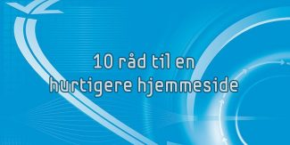 10-raad-hurtigere-hjemmeside