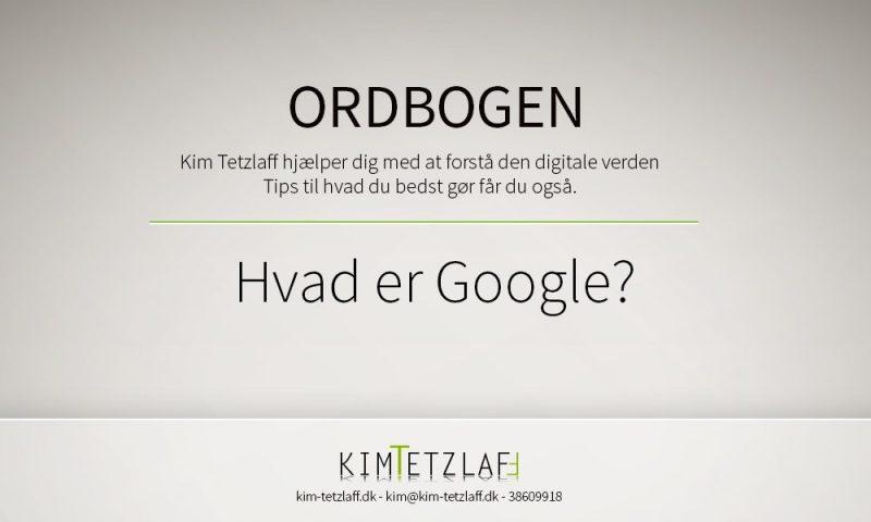 Hvad er Google?