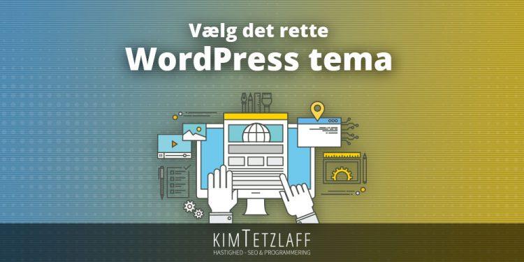 Hvilket WordPress tema skal man vælge?